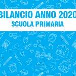 BILANCIO ANNO 2020 – SCUOLA PRIMARIA